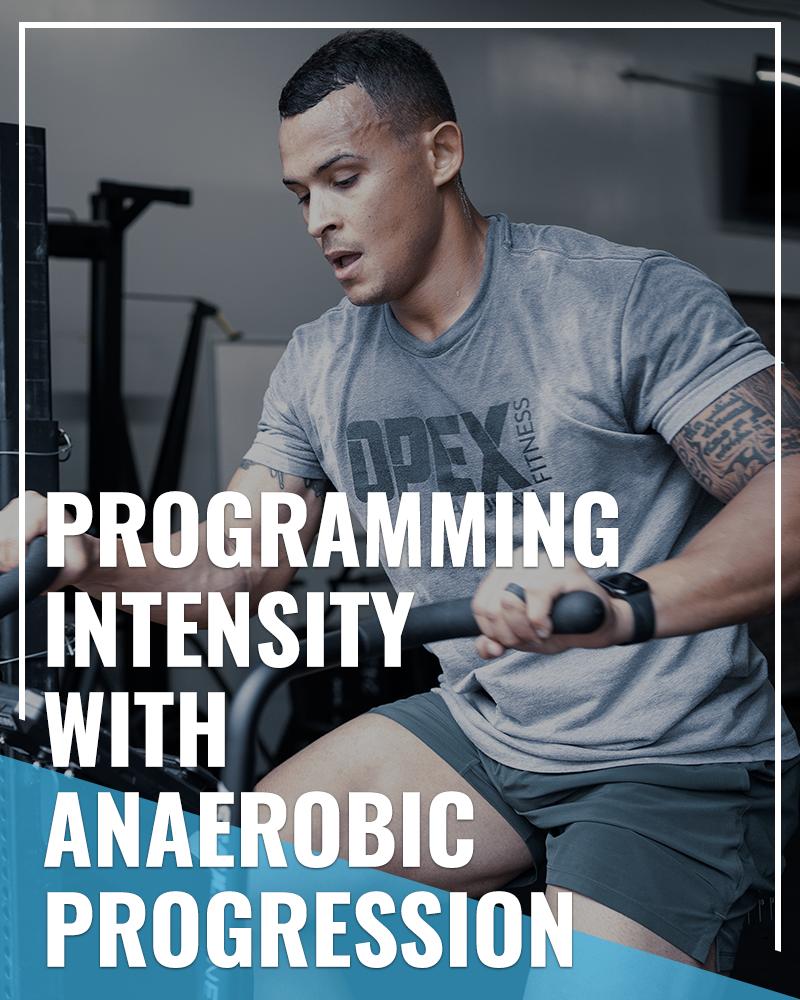 Program intensity with anaerobic progression