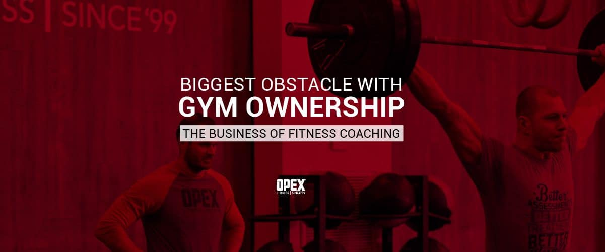 What is the Biggest Obstacle to Gym Ownership?