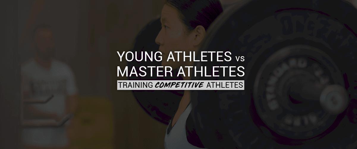 Young Athletes Vs. Master Athletes
