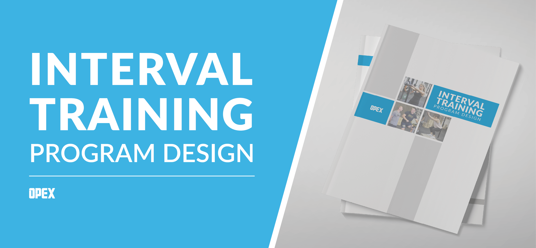 Interval training Program Design Guide Delivery